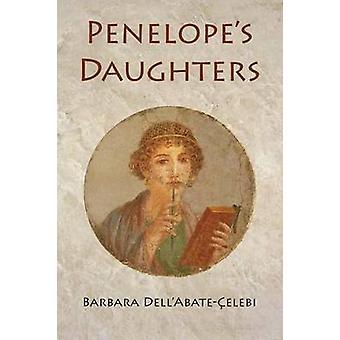 Penelopes Daughters by DellAbateelebi & Barbara