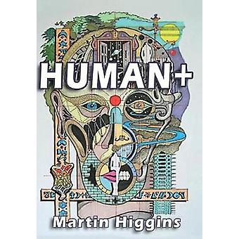 HUMAN by Higgins & Martin