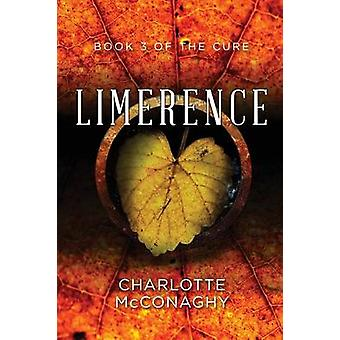 Limerence Book Three of The Cure Omnibus Edition by McConaghy & Charlotte