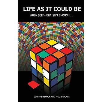 Life As It Could Be by Rashbrook & Jon