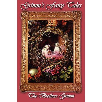 Grimms Fairy Tales by Grimm & Jacob Ludwig Carl
