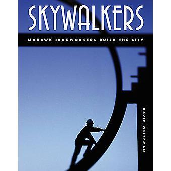 Skywalkers by Weitzman & David