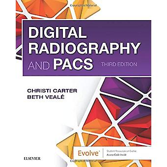 Digital Radiography and PACS by Christi Carter - 9780323547581 Book