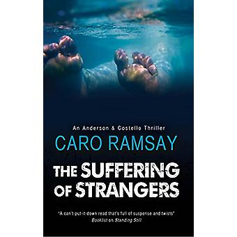 The Suffering of Strangers by Caro Ramsay - 9780727829047 Book
