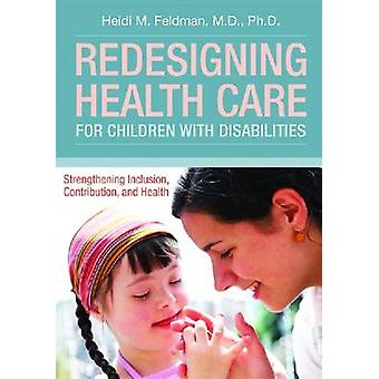 Redesigning Health Care for Children with Disabilities - Strengthening