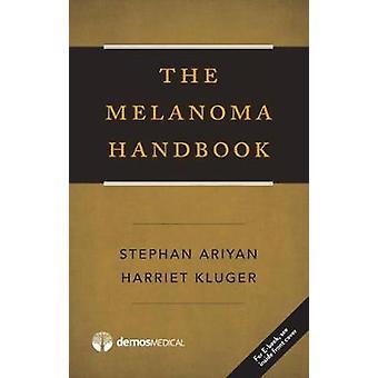 The Melanoma Handbook by Stephan Ariyan - 9781620701188 Book