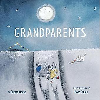 Grandparents by Chema Heras - 9781771645669 Book