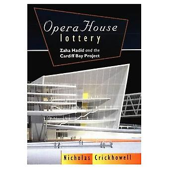 Loteria de ópera: Zaha Hadid e o projeto da Baía de Cardiff