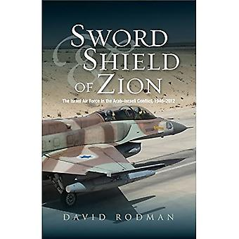SWORD AND SHIELD OF ZION