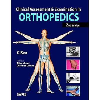 Clinical Assessment and Examination in Orthopedics