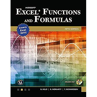 Microsoft Excel Functions and Formulas with Excel 2019/Office 365 by