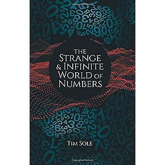 The Strange & Infinite World of Numbers - 9781788884136 Book