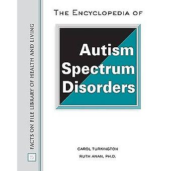 The Encyclopedia of Autism Spectrum Disorders by Carol Turkington - R