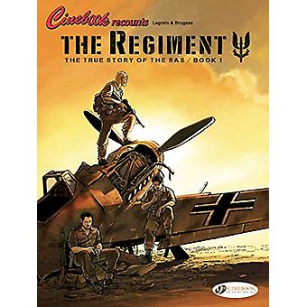 Regiment - The - The True Story Of The Sas Vol. 1 by Vincent Brugeas