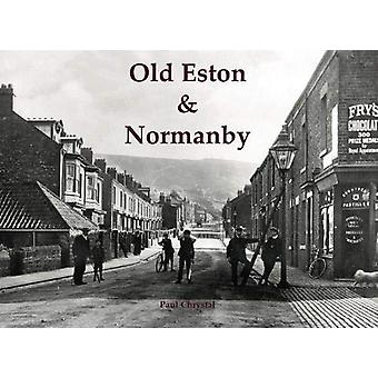 Old Eston & Normanby by Paul Chrystal - 9781840338393 Book