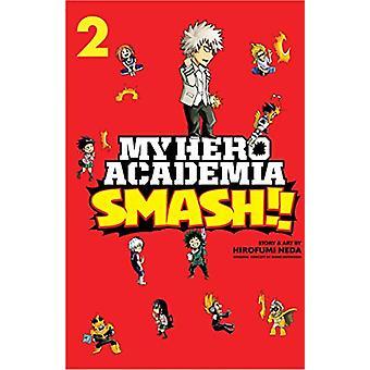 My Hero Academia - Smash!! - Vol. 2 by Hirofumi Neda - 9781974708673 B