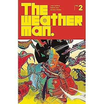 The Weatherman Volume 2 by Jody LeHeup - 9781534315037 Book