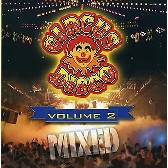 Circus Disco Mix - Circus Disco Mix 2 [CD] USA import