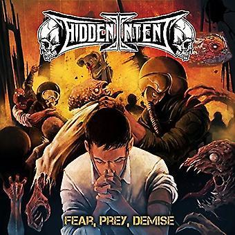 Hidden Intent - Fear Prey Demise [CD] USA import