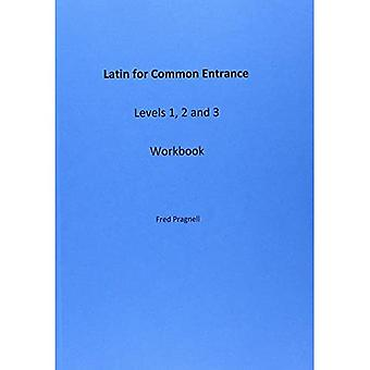 Latin for Common Entrance Levels 1, 2 and 3 Workbook