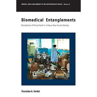 Biomedical Entanglements by Herbst & Franziska A.