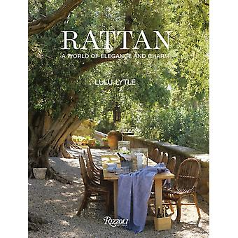 Rattan  A World of Elegance and Charm by Lulu Lytle