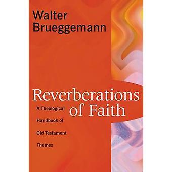 Etterklanger av tro - En teologisk håndbok av Det gamle testamente dem
