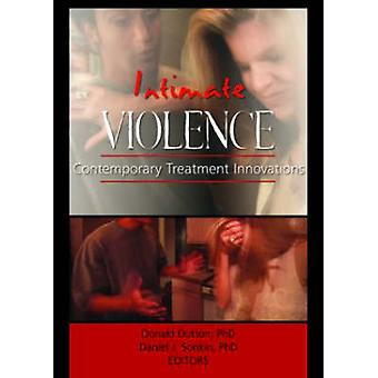Intiimi väkivalta - Donald Dutton nykyaikaiset hoitoinnovaatiot