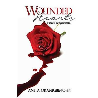 Wounded Hearts by Anita Okanigbe-John - 9780992807801 Book