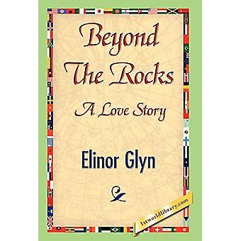 Beyondtherocks by Elinor Glyn - 9781421841502 Book