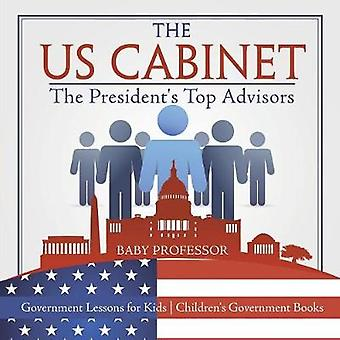 The US Cabinet - The President's Top Advisors - Government Lessons for