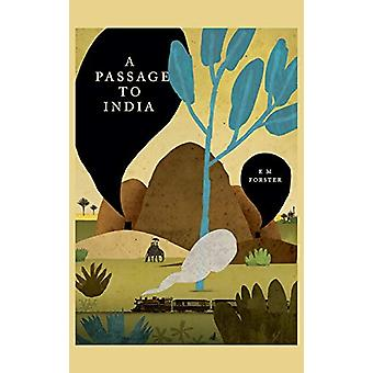 A Passage to India by E M Forster - 9781950330300 Book