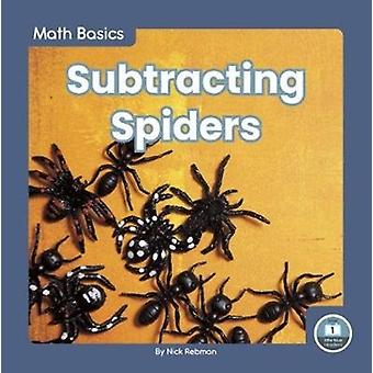 Math Basics Subtracting Spiders by Nick Rebman