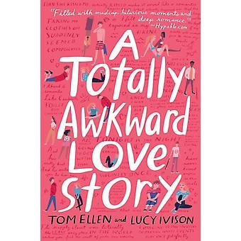 قصة حب محرجة تماما من قبل توم إلين ولوسي ايفيسون