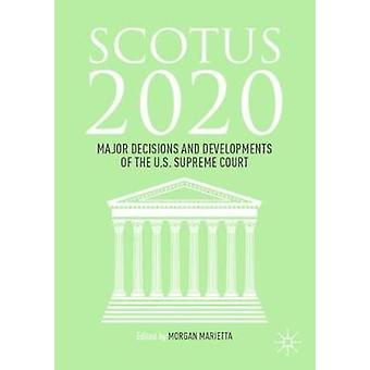SCOTUS 2020 Major Decisions and Developments of the US Supreme Court