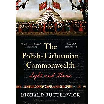 The PolishLithuanian Commonwealth 17331795 by Richard Butterwick