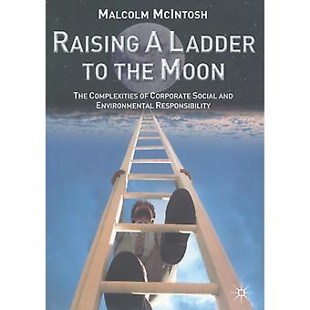 Raising a Ladder to the Moon par M. McIntosh