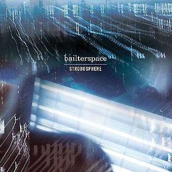 Bailterspace – Strobosphere Vinyl