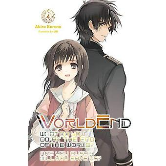 WorldEnd, Vol. 4 par Akira Kareno (Broché, 2019)