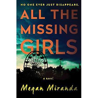 Kaikki MS Megan Mirandan kadonneet tytöt