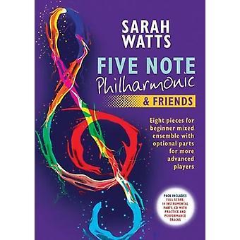 Fem noterar Philharmonic & Vänner
