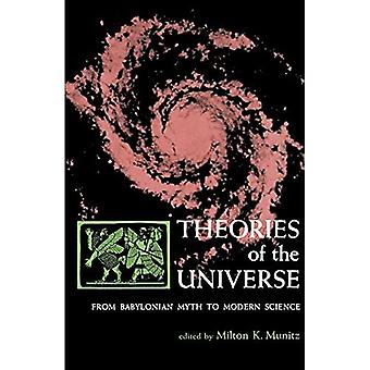 Theories of the Universe From Babylonian Myth to Modern Science