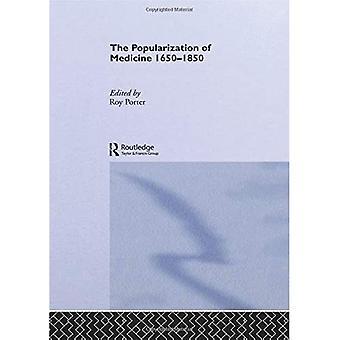 The Popularization of Medicine 1650-1850
