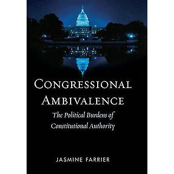 Kongress- Ambivalens - De politiska bördorna av konstitutionell Au
