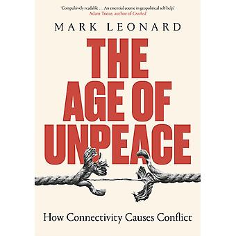 The Age of Unpeace by Mark Leonard