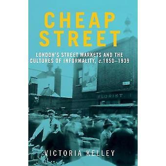 Goedkope Street Londons straatmarkten en de culturen van informaliteit c18501939