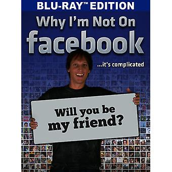Why I'm Not on Facebook [Blu-ray] USA import