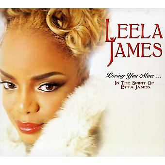 Leela James - Loving You More dans l'importation des USA de l'esprit de Ja Etta [CD]