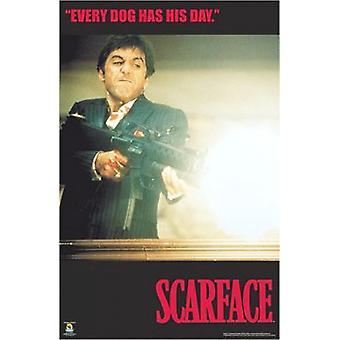 Scarface hat jeder Hund seinen Tag Poster drucken (24 x 36)