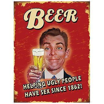 Olut auttaa ruma ihmiset hauska metalli allekirjoittaa 200 Mm X 150 Mm